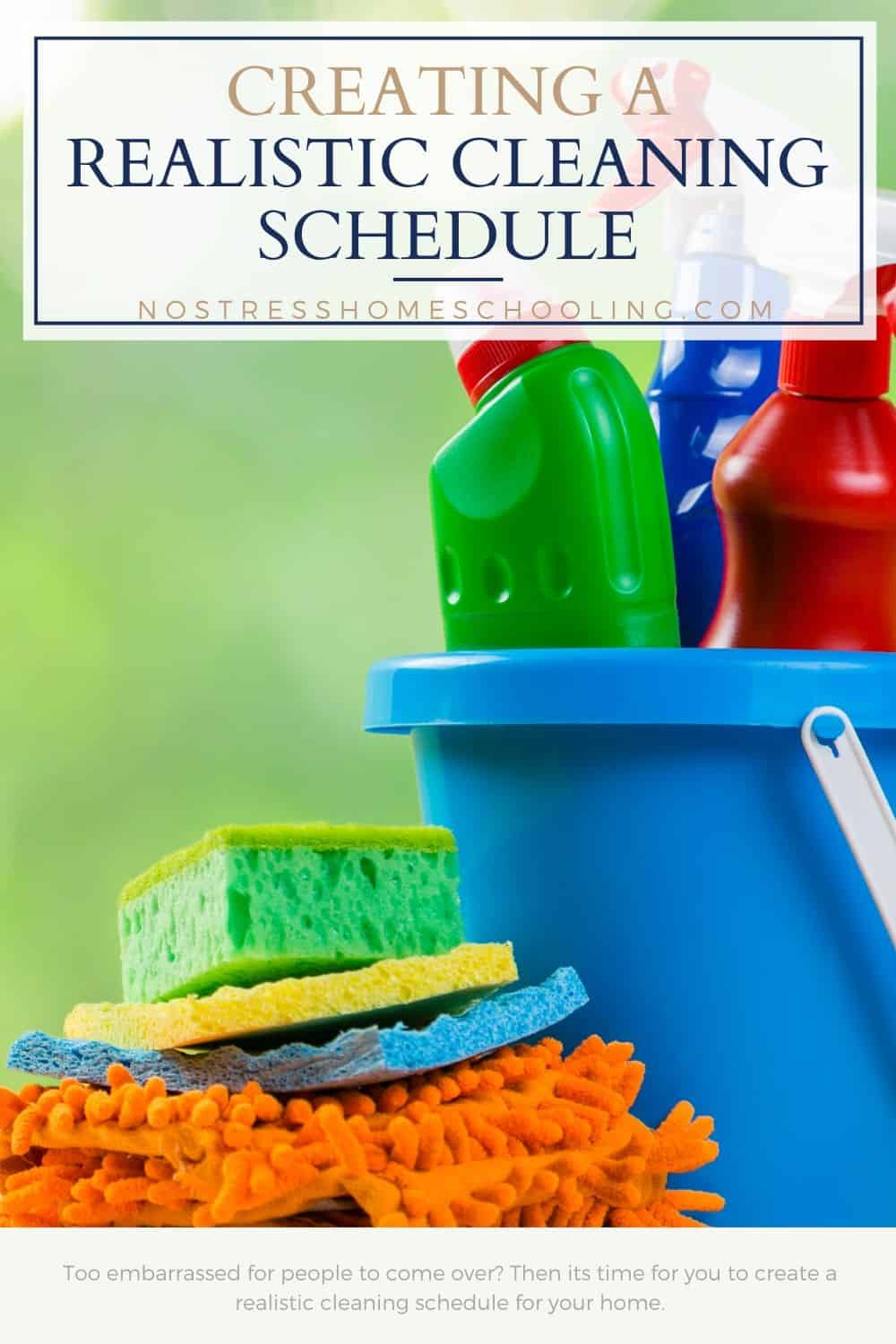 Tired of feeling as if you are falling behind with your cleaning routine? Then it's time for you to create a realistic cleaning schedule.