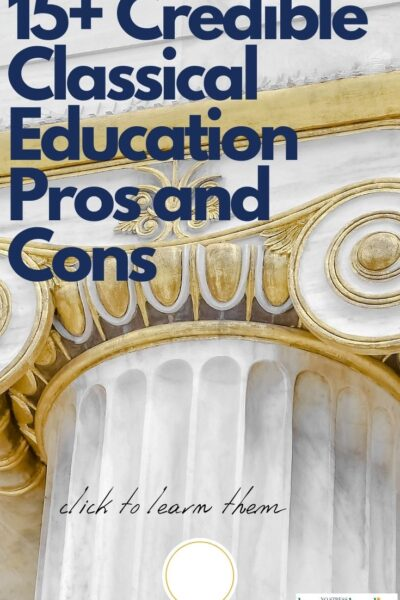 image for 15+ credible classical education pros and cons