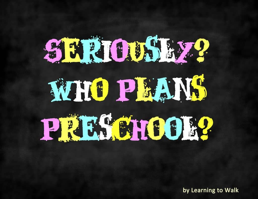 seriously who plans preschool