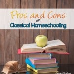the pros and cons of classical homeschooling