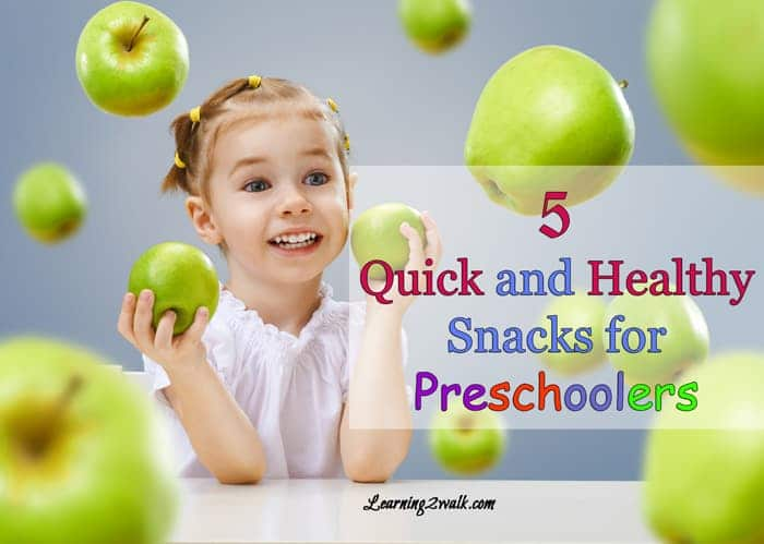 5 quick and healthy snacks for preschoolers