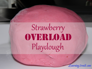 Strawberry Overload Playdough: Sensory Activities for Preschoolers