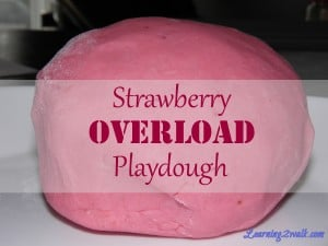 Strawberry Overload Playdough: Sensory Activities for Preschoolers