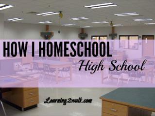 How I homeschool high school