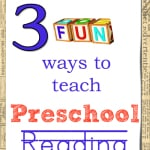 3 Fun Ways to Teach Preschool Reading