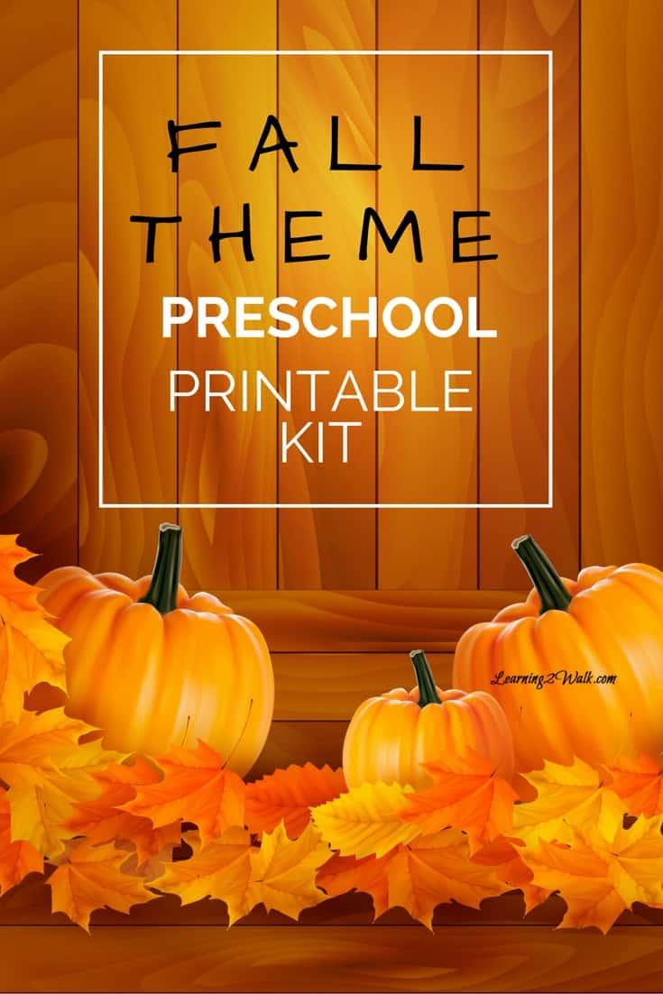 Fall Theme Preschool Printable Kit