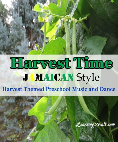 harvest theme preschool music and dance for fine and gross motor skills fine and gross motor skills