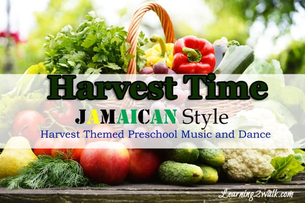 harvest theme preschool music and dance for fine and gross motor skills