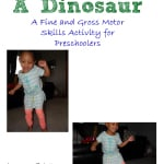 Can You Dance Like A Dinosaur dinosaur themed fine and gross motor skills