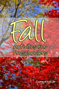 Looking for fall activities for preschoolers? Try some of the activities on this list!