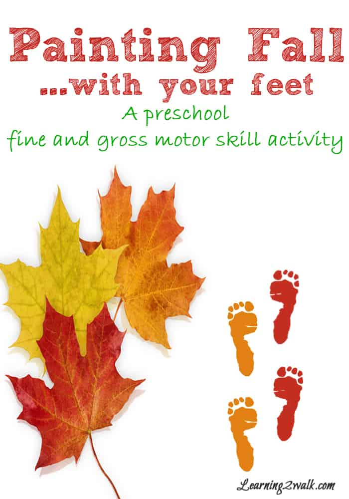 fall activities for preschoolers-painting fall with your feet- a fall themed fine and gross motor skill activity