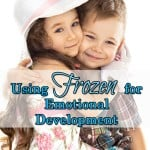 Disney Preschool Lesson Plan- Using Frozen To Teach Emotional Development