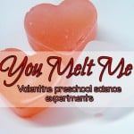You melt me- valentine preschool science experiments