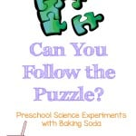 We love preschool science! Today we tried something new with our preschool science experiments, I tried to see if my daughter could conduct an experiment by putting together the puzzle that contains the instructions