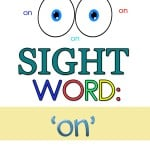 We are slowly working through the first round of our pre-primer sight words with the sight word worksheets that I have created for my preschooler. Here are our sight word 'on' worksheets