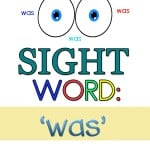 If you are working on sight words for preschool? Try these free sight word worksheets for 'was'