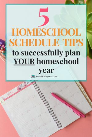 How To Successfully Create a Homeschool Schedule