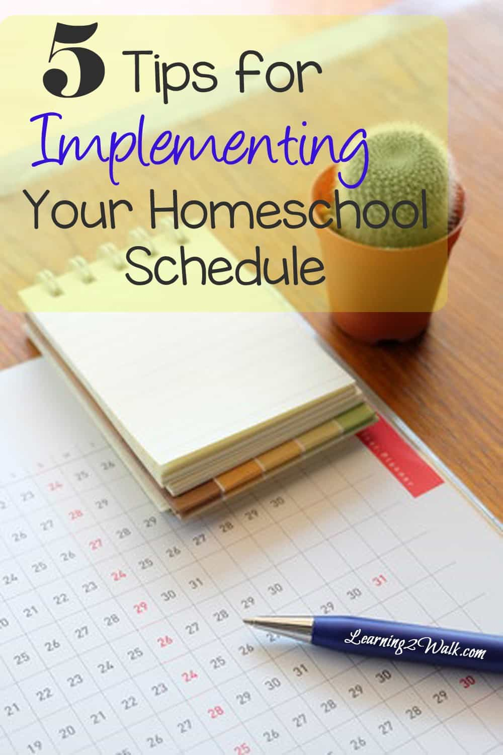 5 tips fo implementing your homeschool schedule