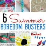 6 Summer Boredom Busters