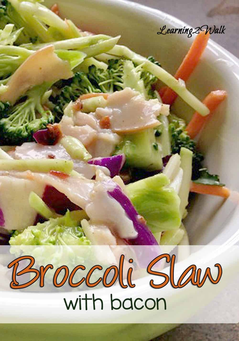 Here is an easy recipe for broccoli slaw . It even involved bacon !