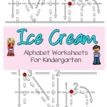 Looking for fun ways to work on writing the letters of the alphabet? These ice cream alphabet kindergarten worksheets should help.