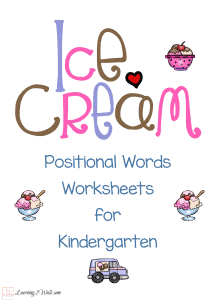 Try these ice cream positional words worksheets for kindergarten.