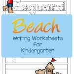 Don't you just love the beach? Enjoy these beach themes writing worksheets for kindergarten that boost the beach vocabulary. It can even help your kindergarten word walls as well.