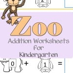 Who doesn't love the zoo? Help your kids to work on their addition with these zoo addition worksheets for kindergarten.