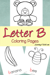 Looking for some preschool letter activities to teach letter recognition? Try these free letter b coloring pages