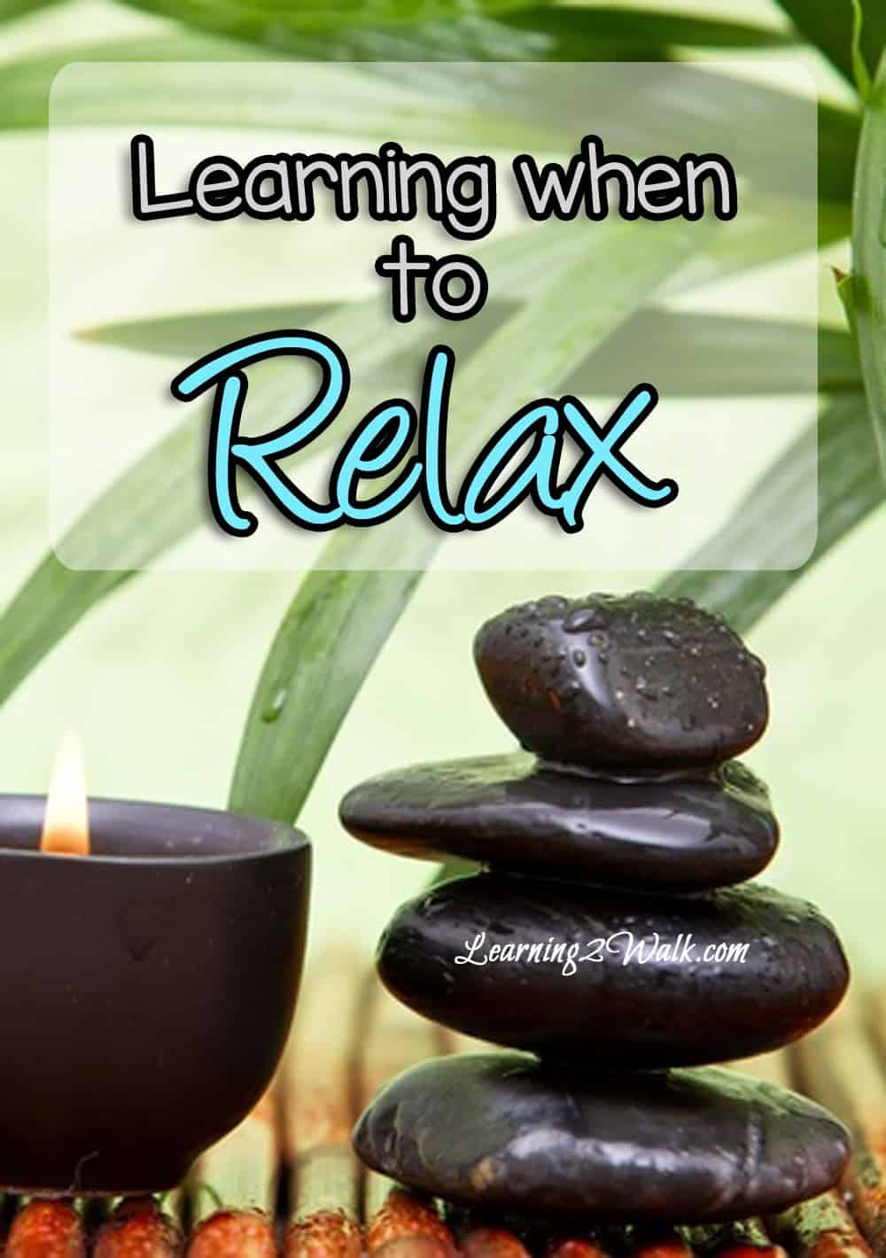 learning when to relax giveaway