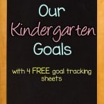 Goals are an important part of homeschool organization. Here are our kindergarten goals as well as 4 free printable goal tracking worksheets