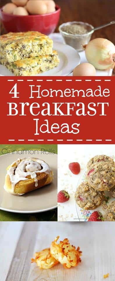 4 Homemade Breakfast Ideas