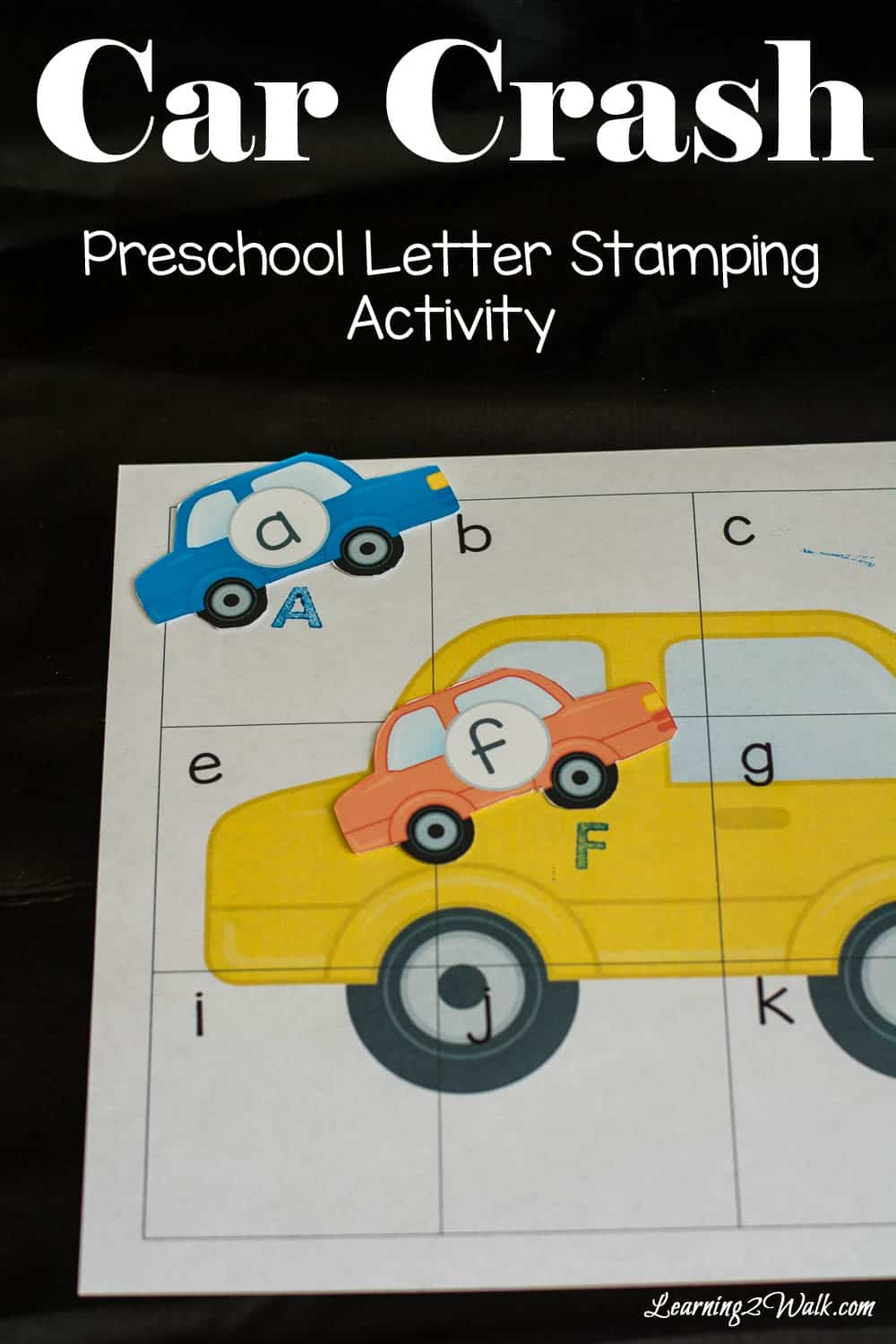 Car Crash Preschool Letter Stamping Activity