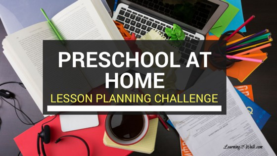 preschool lesson planning can be tough. Why not accept this free 5 day preschool at home lesson planning challenge to help?