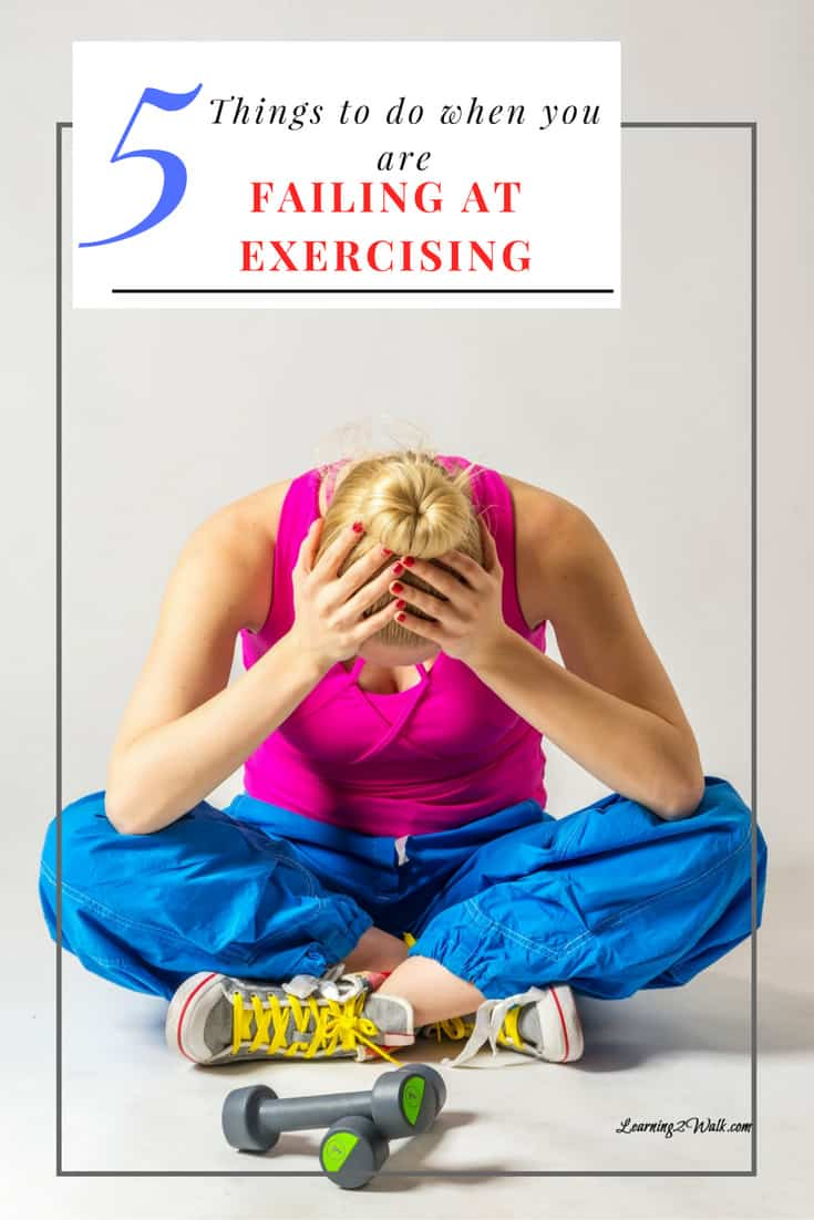 What To Do When You Are Failing At Exercising