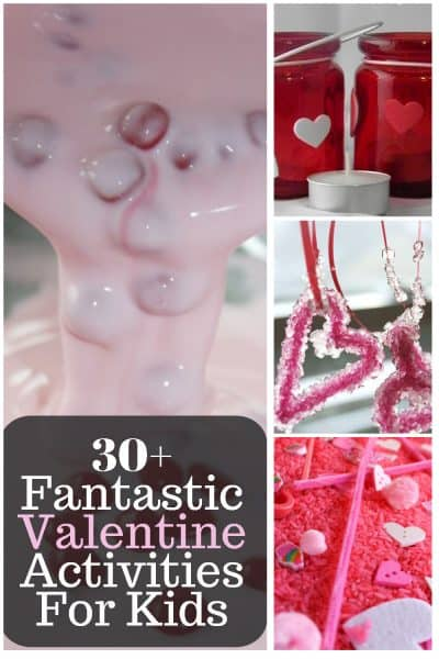 30+ Fantastic Valentine Activities For Kids
