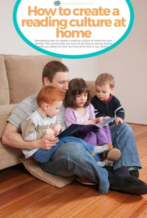How to Create a Reading Culture at Home for Your Family