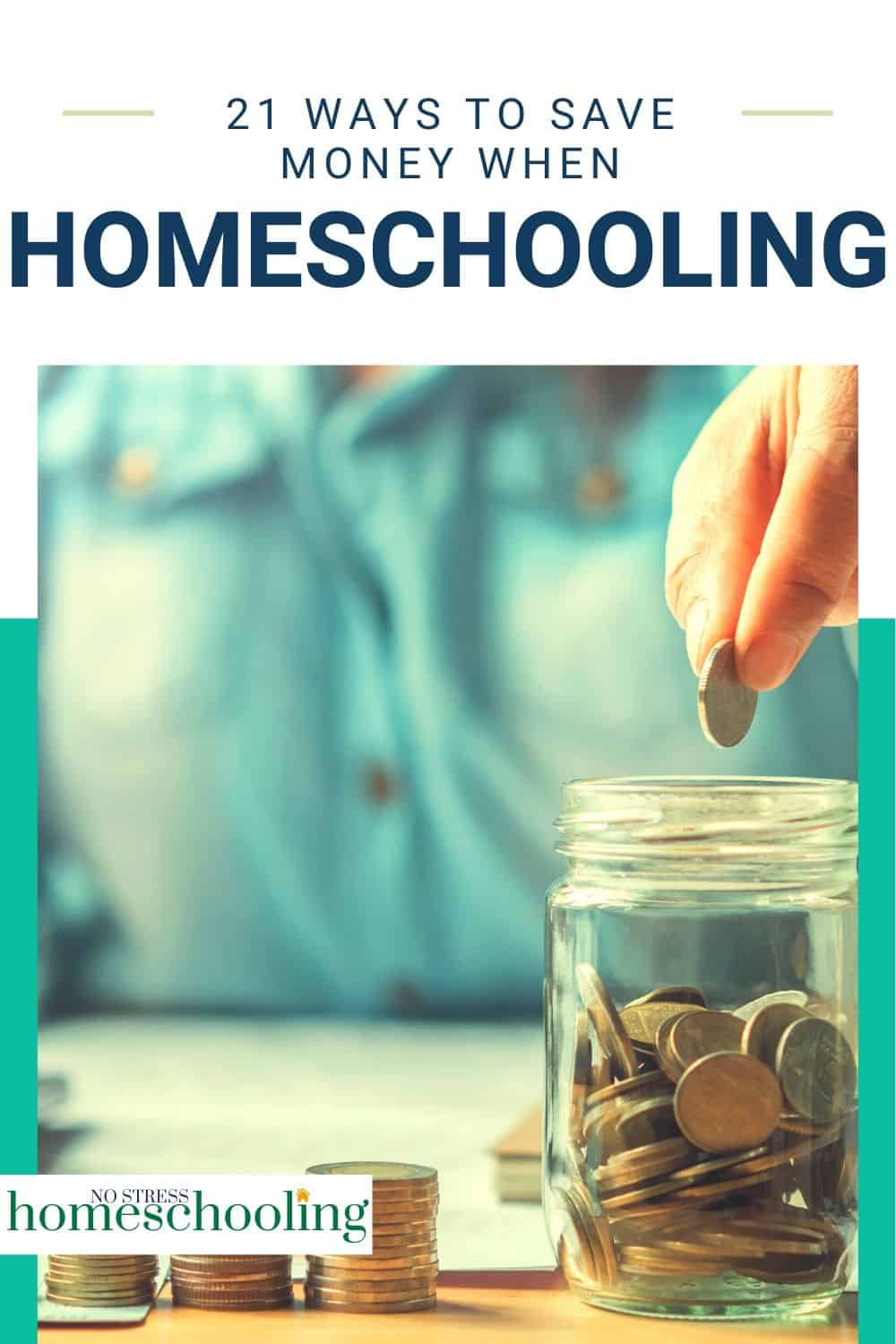 image showing 21 ways to save money when homeschooling