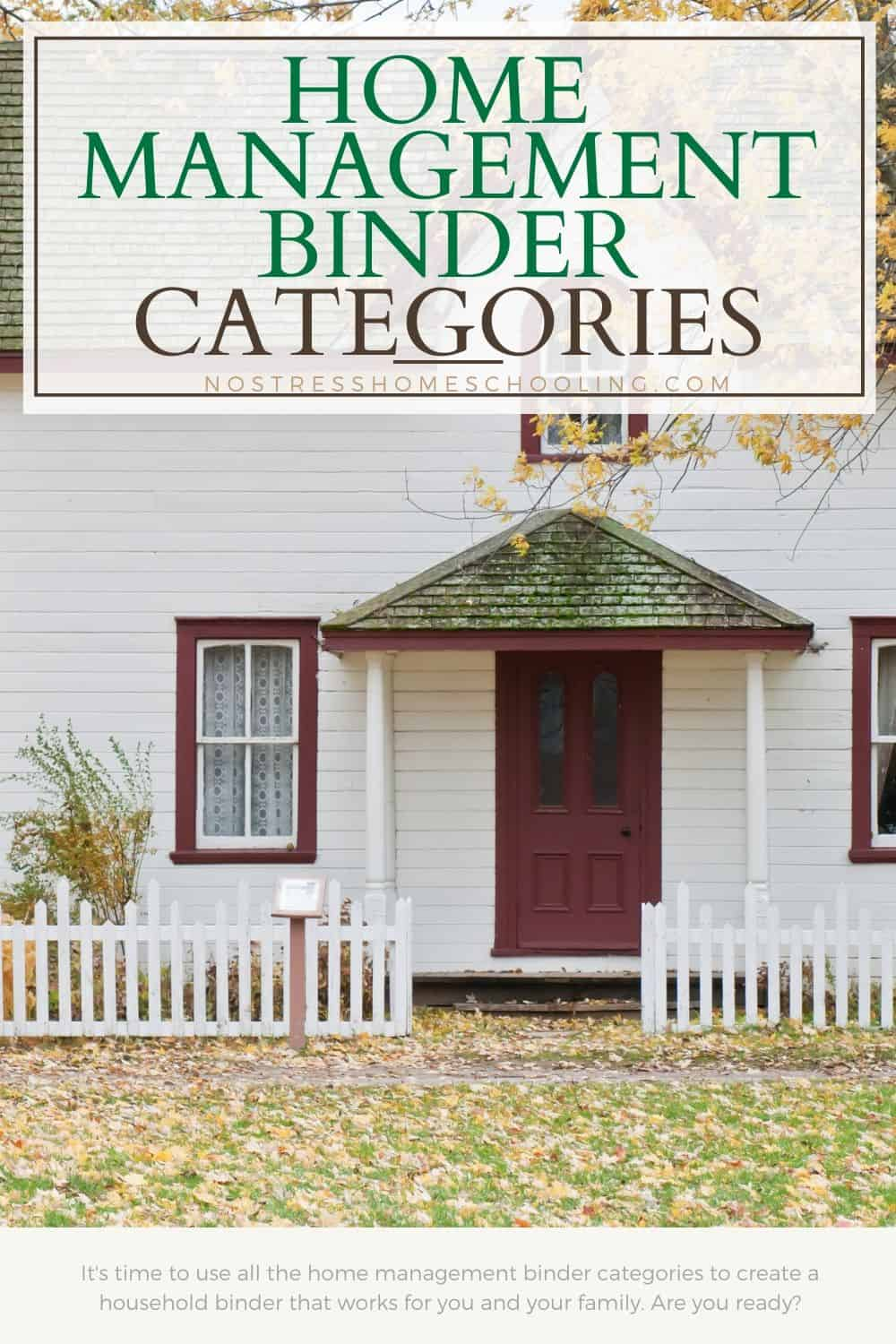 It's time to use all the home management binder categories to create a household binder that works for you and your family. Are you ready?