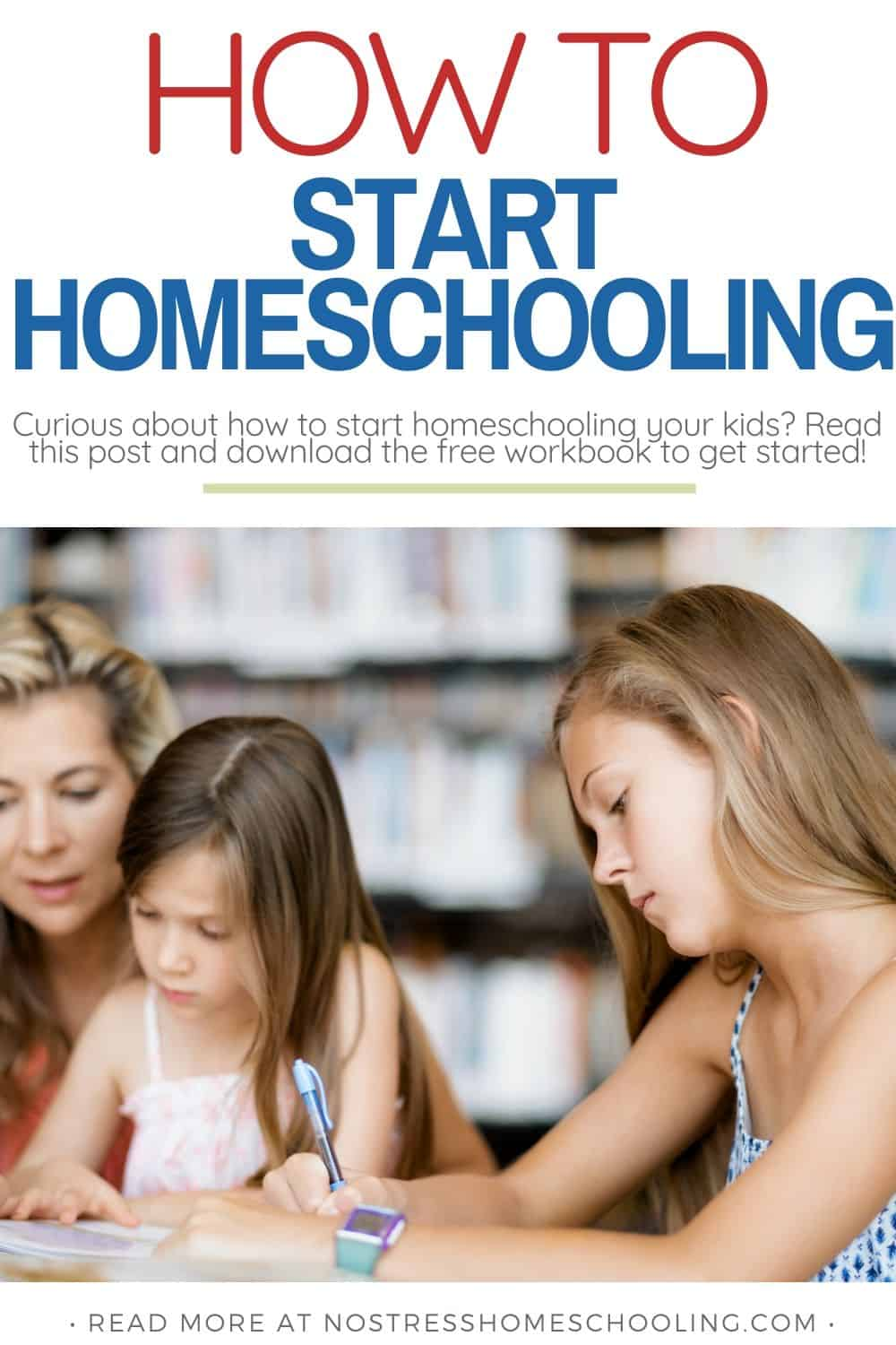 PIC SHOWINGHOW TO START HOMESCHOOLING YOUR KIDS