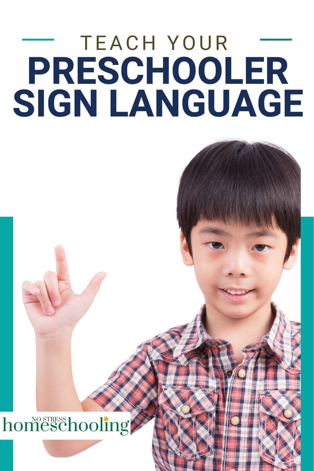 IMAGE SHOWING HOW TO TEACH SIGN LANGUAGE TO YOUR PRESCHOOLER