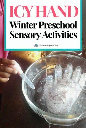 Icy Hand- Winter Preschool Sensory Activities